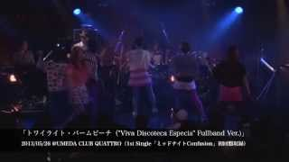"2nd Anniversary ""FULLBAND"" Live 2014.06.01「Viva Discoteca Especia ..."