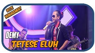 Video DEMY - TETESE ELUH [ OFFICIAL MUSIC VIDEO ] download MP3, 3GP, MP4, WEBM, AVI, FLV Juli 2018
