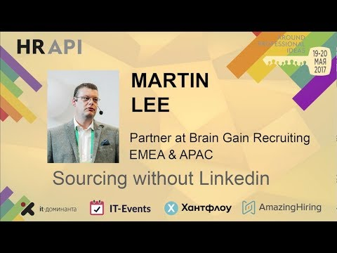 "Martin Lee: ""Sourcing without Linkedin"""
