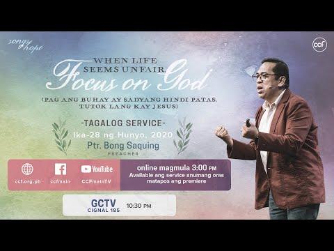 When Life Seems Unfair: Focus on God - Bong Saquing - Songs of Hope