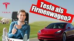 Tesla Model 3 als Firmenwagen? Das sind die Kosten!