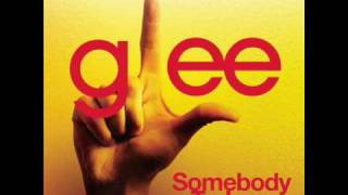 Glee- Somebody to Love