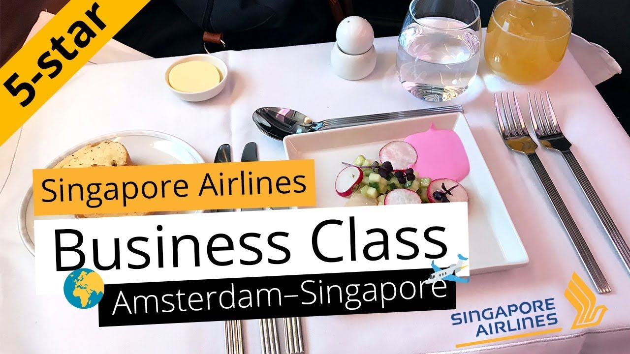 Amsterdam Naar Singapore Review Singapore Airlines Business Class From Amsterdam