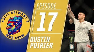 Dustin Poirier explains why he withdrew from Nate Diaz fight | Ariel Helwani's MMA Show