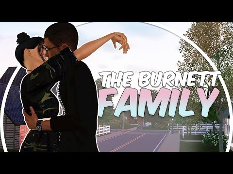 Sims 3 || Current Household: The Burnett Family - January 2018