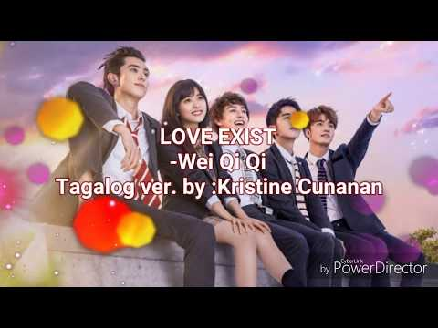 [Tagalog] Love Exist - Wei Qi Qi (Meteor Garden 2018 OST)