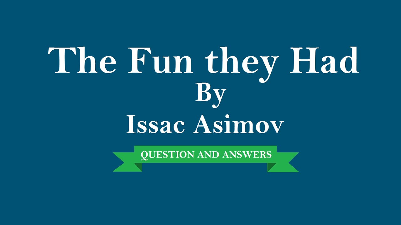 the last question isaac asimov summary