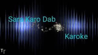 saro karo dab | full karaoke | By Raftaar