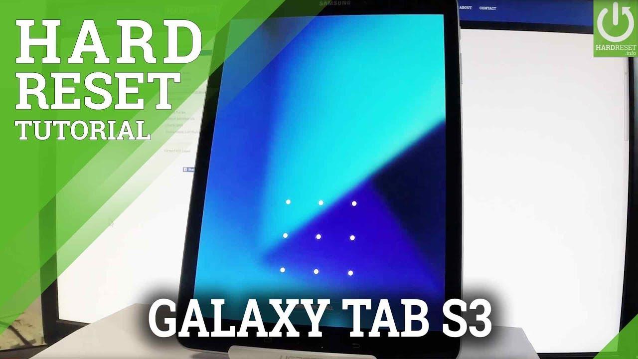 Hard Reset SAMSUNG Galaxy Tab S3 - Bypass Screen Lock / Restore