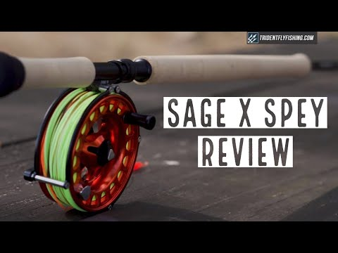 Sage X Spey Fly Rod Review By Topher Browne - Two-Handed Series