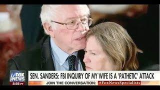 "Bernie Sanders Cries Political Witch Hunt Over FBI Fraud Probe ""is a"
