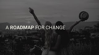 A Road Map for Change 9.9.2019