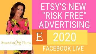 "Etsy NEW Advertising 2020 ""RISK FREE ADVERTISING"". Should you advertise on Etsy? Etsy success"