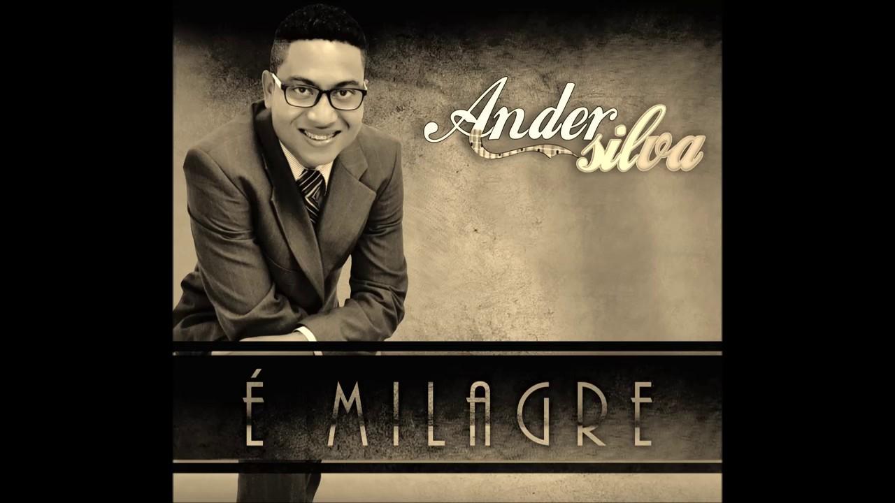 Ander Silva - É Milagre - Playback 2016