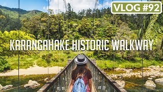 KARANGAHAKE HISTORIC WALKWAY /// VLOG #92