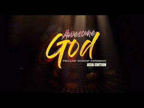 Proclaim Music - Awesome God - Asia Tour