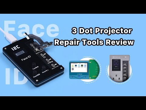 Face ID Dot Projector Repair Tools Comparison Test - I2C/JC/ LUBAN
