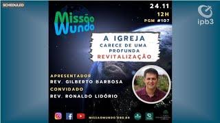 Missao Mundo #48_201123_12h - 107 Ronaldo Lidorio