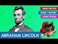 Abraham Lincoln Song | History Songs for Kids