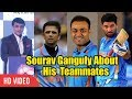 Sourav Ganguly About Sehwag, Dravid And Yuvraj | Surf Exel - Daag Acche Hai