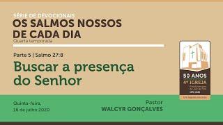 OS SALMOS NOSSOS DE CADA DIA | 4ª temporada - Parte 5