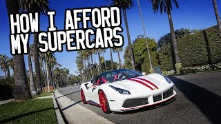 How I afford my supercars