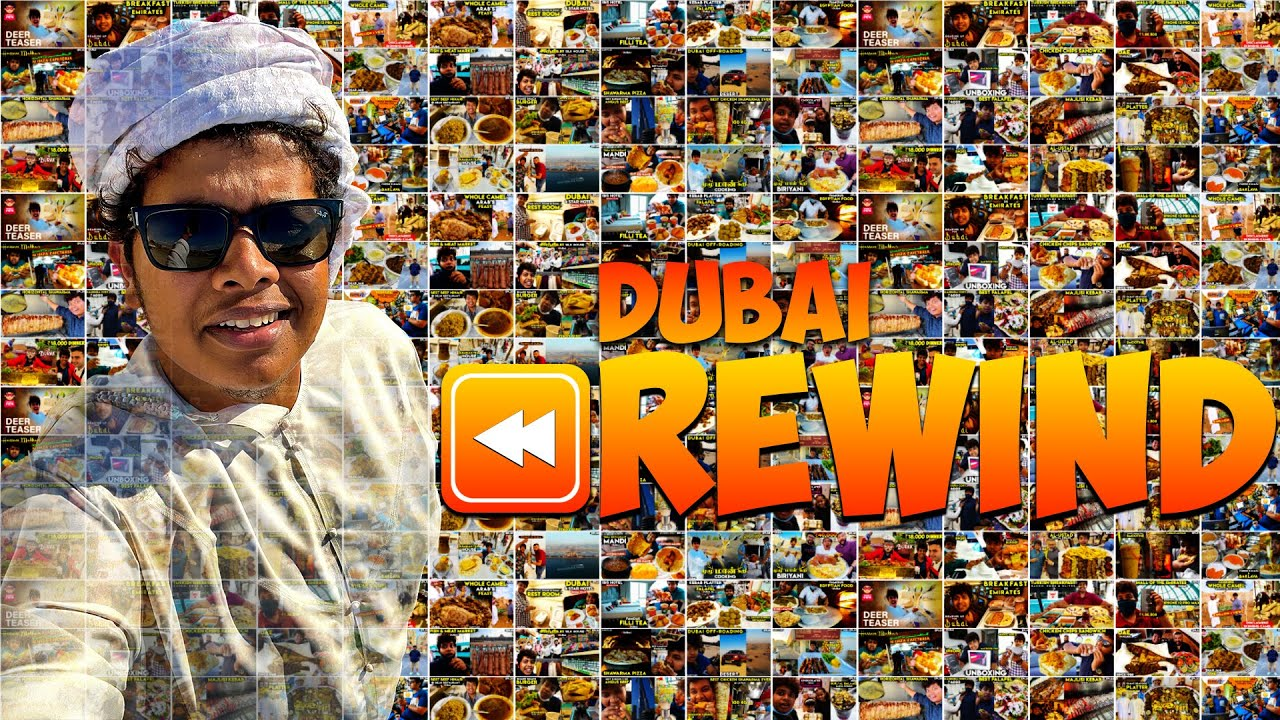 Rewind of Dubai Series - Special Video 🤩 - Irfan's View
