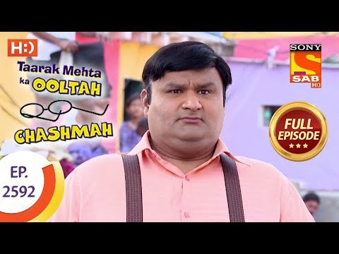 Taarak Mehta Ka Ooltah Chashmah – Ep 2592 – Full Episode – 2nd November, 2018