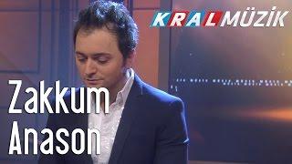 Kral Pop Akustik - Zakkum - Anason