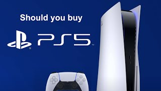 Should you Buy a PS5?