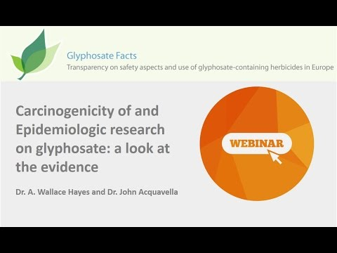 Webinar: Carcinogenicity of and Epidemiologic research on glyphosate: a look at the evidence