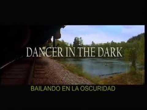 Dancer in the dark bailando en la oscuridad