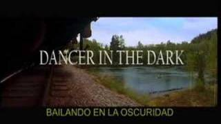 Trailer Dancer in the dark- bailando en la oscuridad