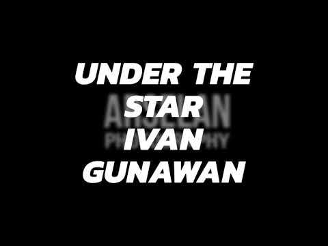 Under The Star, Ivan Gunawan