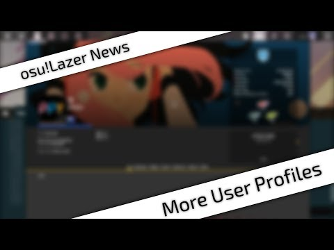 [osu!Lazer News] More User Profiles