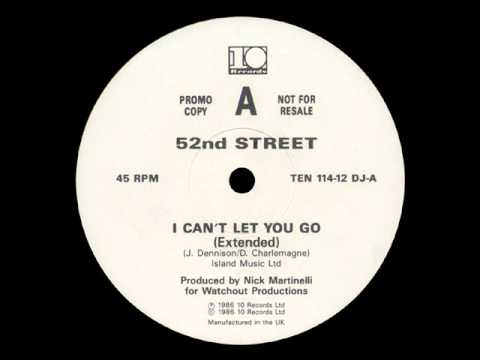 52nd Street - I Can't Let You Go (12'')