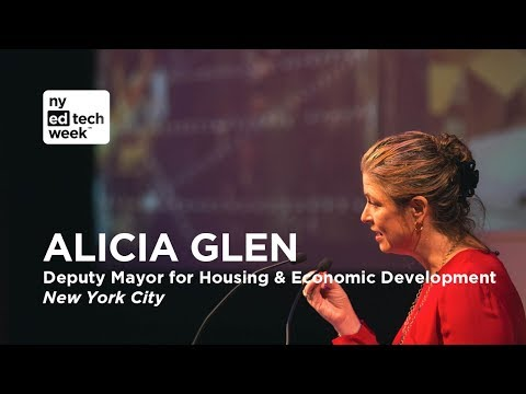 Alicia Glen, Deputy Mayor for Housing and Economic Development for NYC, speaks at NY EdTech Week