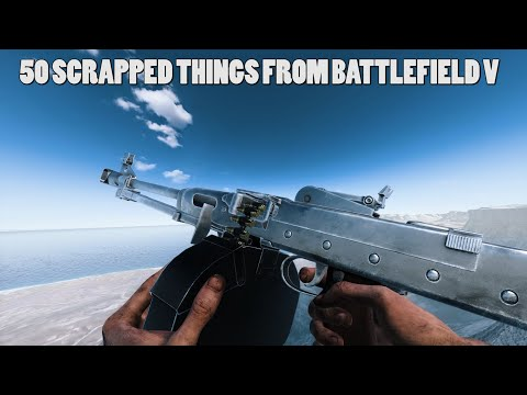50+ SCRAPPED ITEMS FROM BATTLEFIELD V (Weapons/Maps/Vehicles and more!)