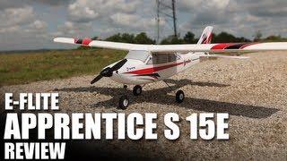 Flite Test - E-Flite Apprentice S 15e - REVIEW