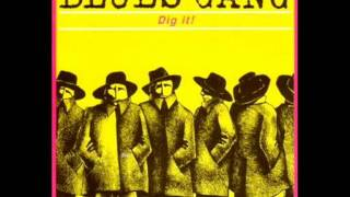 Blues Gang - Far Too Many Nights