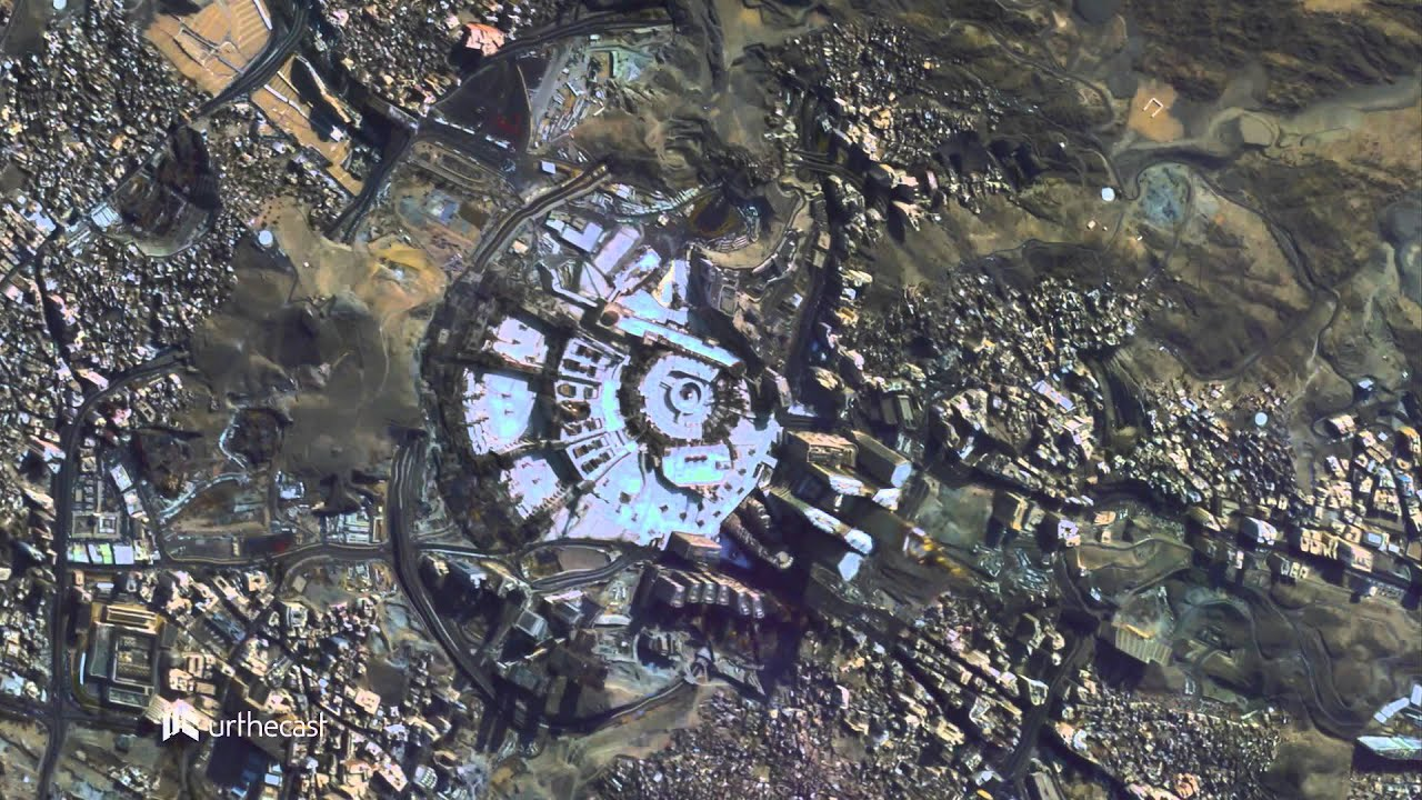 Mecca From Space The Grand Mosque Captured By Urthecast S Uhd Camera Iris Youtube