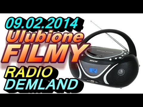 Ulubione Filmy - Radio Demland 09.02.2014