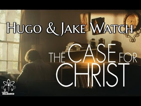 "Hugo & Jake Watch- ""The Case for Christ"""