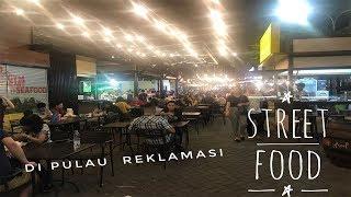 Street Food di Pulau Reklamasi