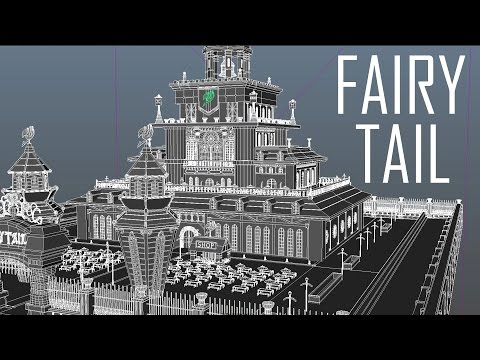 Fairy Tail Guild Building ~ 3D Modeling Timelapse