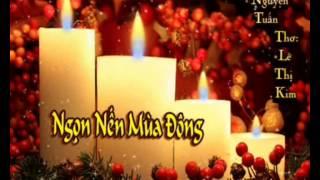 Ngọn Nến Mùa Đông - Nhạc: Nguyễn Tuấn - Thơ: Lê Thị Kim - Trình bày: Hạnh Nguyên