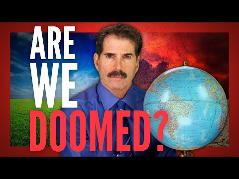 Are We Doomed?