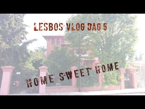 Home sweet home. Lesbos vlog #5