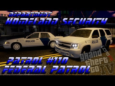 GTA IV LCPDFR Patrol #110 Federal Patrol - Department of Homeland Security
