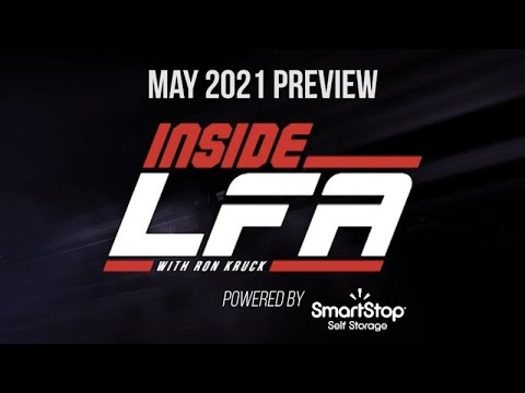 May 2021 Preview on Inside LFA (Ep. 36)
